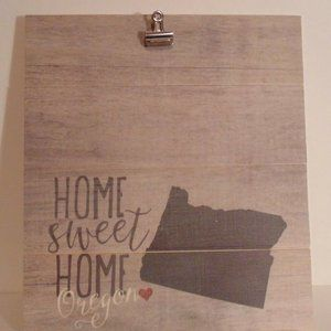 Other - Home Sweet Home Oregon Memory Board Wood Clip Pict